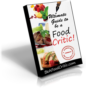 The Ultimate Guide for How to be a Food Critic - eBook